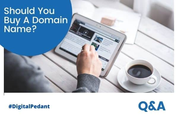 Is It Necessary To Buy A Domain Name