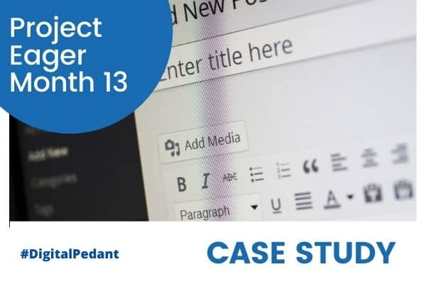 Project Eager Month 13 case study