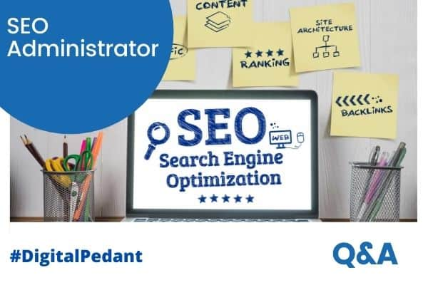what is a SEO administrator
