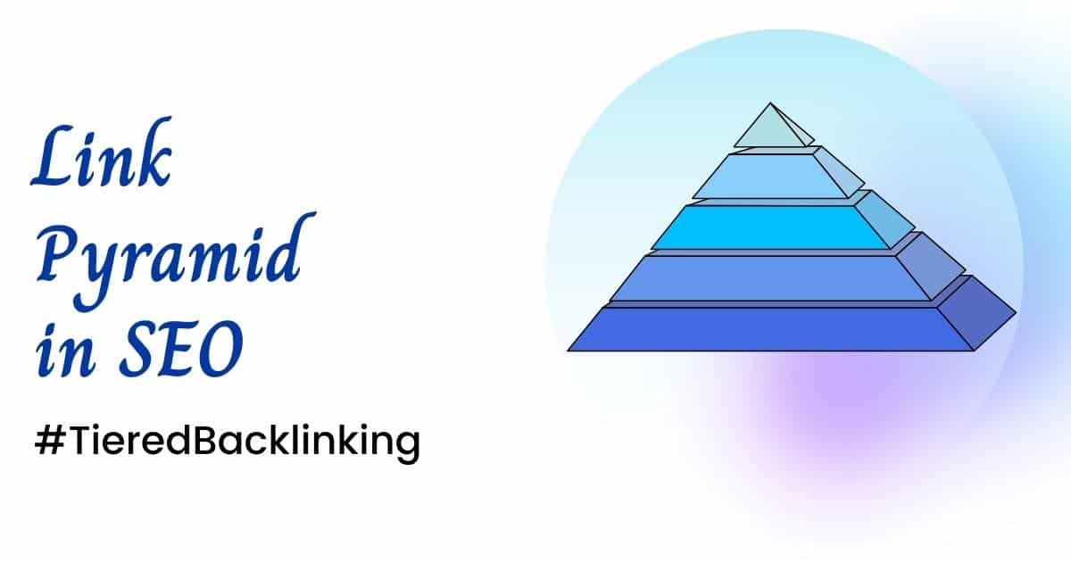 backlink pyramid strategy in seo