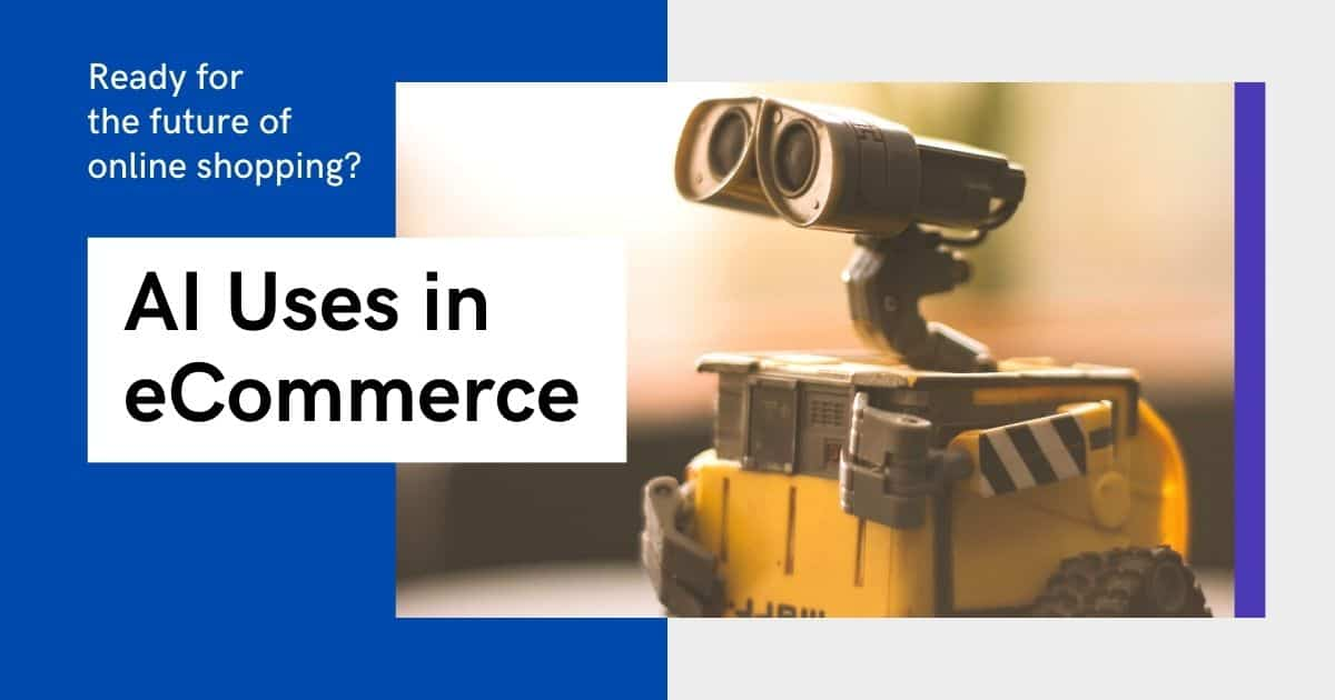 AI Uses in eCommerce