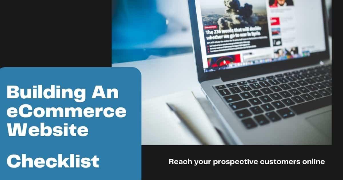 Building An eCommerce Website Checklist
