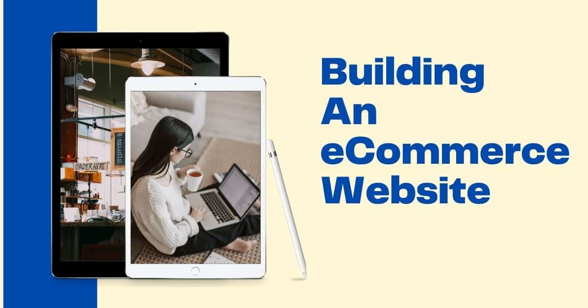 Building An eCommerce Website guide